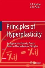 Principles of Hyperplasticity : An Approach to Plasticity Theory Based on...