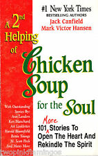 A 2nd Helping of Chicken Soup for the Soul Jack Canfield Softcover