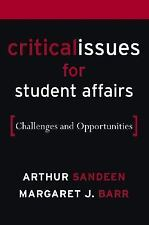 Critical Issues for Student Affairs: Challenges and Opportunities