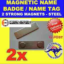 2X Magnetic Name Badge/Name Tag - 2 MAGNETS - Steel