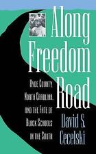 Along Freedom Road: Hyde County, North Carolina, and the Fate of Black Schools i