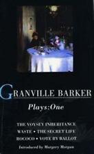 Granville-Barker Plays: 1: Voysey Inheritance , Waste , Secret Life , Rococo , V