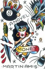 Money: A Suicide Note by Martin Amis (Penguin Ink, Paperback)