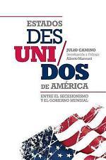 Estados des/Unidos de America by Julio Camino (2015, Paperback)