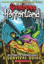 Welcome to HorrorLand: A Survival Guide (Goosebumps Horrorland) Scholastic Mass