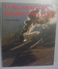 Lokomotiven,Dampf und Züge ~ Günther Feuereisen Bildband 1989
