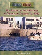 The Attack on the Uss Cole in Yemen on October 12, 2000 (Terrorist Att-ExLibrary
