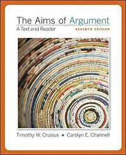 The Aims of Argument: Text and Reader by Channell, Carolyn, Crusius, Timothy, Go