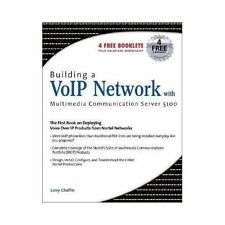 Building a VoIP Network with Nortel's Multimedia Communication Server 5100 by...
