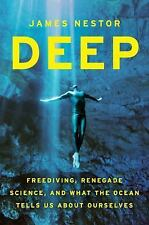 Deep: Freediving, Renegade Science, and What the Ocean Tells Us about -ExLibrary