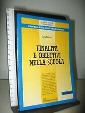 CALONGHI L. - FINALITA' E OBIETTIVI NELLA SCUOLA - GIUNTI LISCIANO EDITORI
