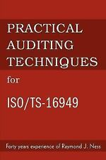 Practical Auditing Techniques for ISO/TS-16949 by Raymond Ness (2003, Paperback)