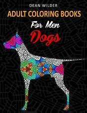Volume: Adult Coloring Books for Men Dogs : Coloring Books Adults Who Like...