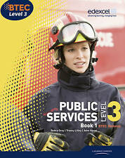BTEC Level 3 National Public Services Student Book 1: by Elizabeth Toms
