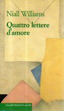 G8 Quattro lettere d'amore Niall Williams Baldini & Castoldi 1999