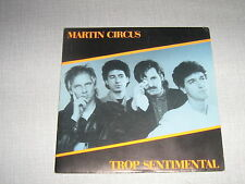 MARTIN CIRCUS 45 TOURS FRANCE TROP SENTIMENTAL