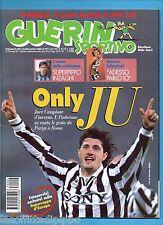 GUERIN SPORTIVO-1997 n.4- PADOVANO-LIPPI-MOGGI -CALCIOMONDO-NO JUVE 100 ANNI