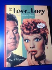 Lucille Ball Memorabilia Guide FOR THE LOVE OF LUCY Hardcover Autographed BOOK