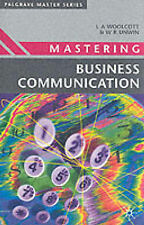 Mastering Business Communication (Macmillan Master Series (Business)), Lysbeth A