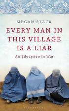Every Man in This Village is a Liar Novel