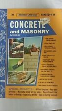 The home owner handbook of concrete and masonry Hardcover – 1974 by Richard Day