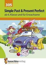 Ludwig Waas - Englisch. Simple Past and Present Perfect, ab 6./7. Klasse