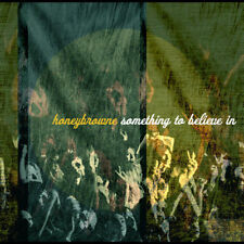 Honeybrowne - Something To Believe In (2005) - New - Compact Disc