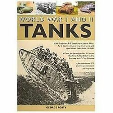 World War I and II Tanks: An illustrated A-Z directory of tanks, AFVs, tank dest
