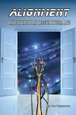 Alignment : Law of Attraction and the Seven Universal Laws by Joe Vulgamore...