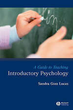 A Guide to Teaching Introductory Psychology, Sandra Goss Lucas