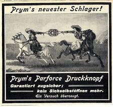 Prym`Parforce Druckknopf Prym`s neuester Schlager Historische Annonce 1913