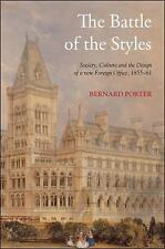 The Battle of the Styles: Society, Culture and the Design of a New Foreign Offic