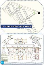 Bridge - 70' Timber Truss Deck Booklet for  Large-Scale Modelers to Build Bridge