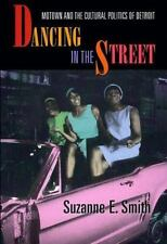 Dancing in the Street: Motown and the Cultural Politics of Detroit-ExLibrary