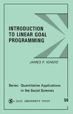 Introduction to Linear Goal Programming (Quantitative Applications in -ExLibrary