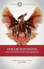 The Phoenix and the Mirror by Avram Davidson (Paperback, 2013)