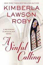 The Reverend Curtis Black: A Sinful Calling 13 by Kimberla Lawson Roby (2016,...