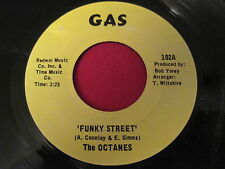 1960'S MOD 45 - THE OCTANES - FUNKY STREET / KNOW THE WAY TO SAN JOSE - GAS 102