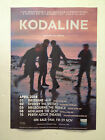 KODALINE 2014 Australian Tour Poster A2 In A Perfect World All I Want ***NEW***