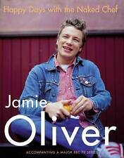 Happy Days with the Naked Chef by Jamie Oliver (Hardback, 2001)