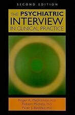 The Psychiatric Interview in Clinical Practice MacKinnon, Roger A., Michels, Ro