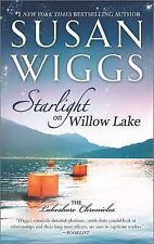 The Lakeshore Chronicles: Starlight on Willow Lake 11 by Susan Wiggs