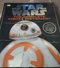 STAR WARS COMPLETE VISUAL DICTIONARY BOOK EPISODES 1 - 6 AND FORCE AWAKENS