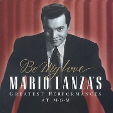 Be My Love: Greatest Performances at Mgm by Lanza, Mario
