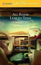 All Roads Lead to Texas : Home to Loveless County (Harlequin Superromance No. 13