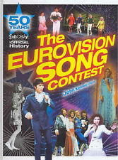 The Eurovision Song Contest: 50 Years: the Official History by John Kennedy O'Co