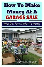 How to Make Money at a Garage Sale : What Do I Have and What Is It Worth? by...