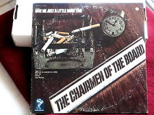 CHAIRMEN OF THE BOARD~ GIVE ME JUST A LITTLE MORE TIME~ GREAT SOUND~~ SOUL  LP