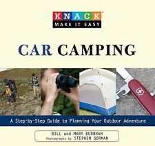 Knack Car Camping for Everyone: A Step-By-Step Guide To Planning Your Outdoor A