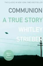 Communion : A True Story by Whitley Strieber (2008, Paperback)